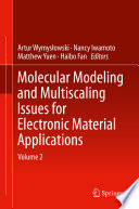 Molecular Modeling and Multiscaling Issues for Electronic Material Applications Book