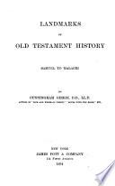 Landmarks of Old Testament History  Samuel to Malachi Book PDF