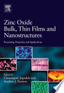 Zinc Oxide Bulk  Thin Films and Nanostructures Book