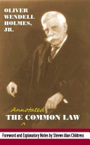 The Annotated Common Law: With 2010 Foreword and Explanatory ...