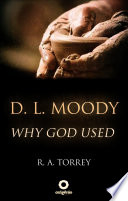 D  L  Moody   Why God Used