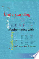 Understanding Discrete Mathematics With Applications In Computer Science Book PDF