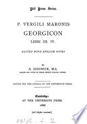 P  Vergili Maronis Georgicon libri i ii   iii iv   ed  with Engl  notes by A  Sidgwick