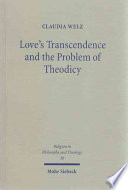 Love s Transcendence and the Problem of Theodicy Book PDF