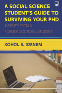 EBOOK  A Social Science Student s Guide to Surviving your PhD
