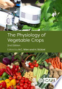 The Physiology of Vegetable Crops, 2nd Edition