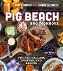 Pig Beach Cookbook Book