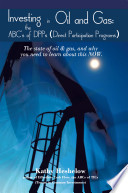 Investing In Oil And Gas The Abc S Of Dpps Direct Participation Program
