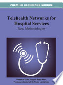 Telehealth Networks for Hospital Services  New Methodologies