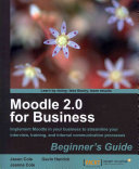 Moodle 2.0 for Business: Beginner's Guide : Implement Moodle ...