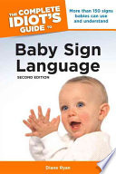 The Complete Idiot s Guide to Baby Sign Language