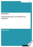 Handschriftenkultur und Medialität im Mittelalter