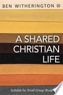 A Shared Christian Life