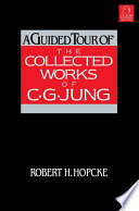 A Guided Tour of the Collected Works of C. G. Jung