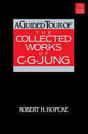 A Guided Tour of the Collected Works of C  G  Jung