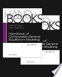 """Handbook of Computable General Equilibrium Modeling"" by Peter B. Dixon, Dale Jorgenson"