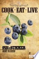 Cook  Eat  Live Spring and Summer Cookbook Book PDF