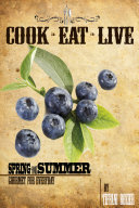 Cook  Eat  Live Spring and Summer Cookbook