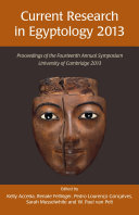 Current Research in Egyptology 14  2013