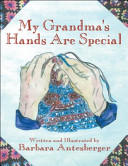My Grandma s Hands Are Special