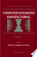 Computer Integrated Manufacturing   Proceedings Of The 3rd International Conference  In 2 Volumes