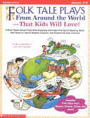 Folk Tale Plays from Around the World That Kids Will Love ebook