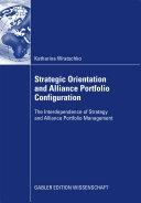 Strategic Orientation and Alliance Portfolio Configuration