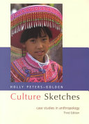 Culture sketches case studies in anthropology holly peters culture sketches case studies in anthropology front cover holly peters golden fandeluxe Images