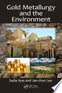 Gold Metallurgy and the Environment Book