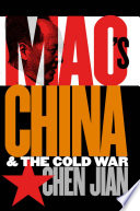 Mao s China and the Cold War Book