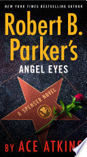 Robert B  Parker s Angel Eyes