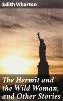 The Hermit and the Wild Woman, and Other Stories Pdf/ePub eBook