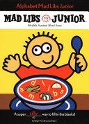 Alphabet Mad Libs Junior