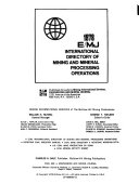 E MJ International Directory of Mining and Mineral Processing Operations