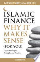 Islamic Finance Why It Makes Sense For You Understanding Its Principles And Practices 2nd Edition