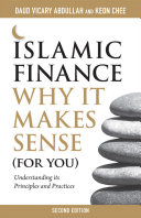 Pdf Islamic Finance: Why It Makes Sense (For You) — Understanding its Principles and Practices, 2nd Edition