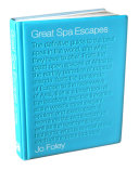 Great Spa Escapes