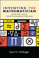 Inventing the Mathematician