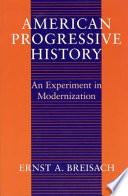 American Progressive History