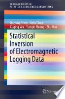Öffnen Sie das Medium Statistical Inversion of Electromagnetic Logging Data von Shen, Qiuyang im Bibliothekskatalog