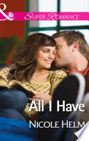 All I Have Mills Boon Superromance A Farmers Market Story Book 1