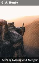 Tales of Daring and Danger Pdf/ePub eBook