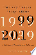 The New Twenty Years  Crisis