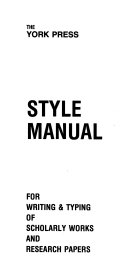 York Press Style Manual for Writing and Typing of Scholarly Works and Research Papers