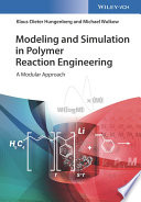 Modeling and Simulation in Polymer Reaction Engineering