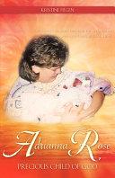 Adrianna Rose-Precious Child of God