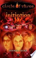 Circle Of Three 15 Initiation