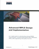 Advanced MPLS Design and Implementation