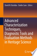Advanced Characterization Techniques  Diagnostic Tools and Evaluation Methods in Heritage Science
