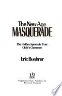 The New Age Masquerade